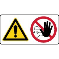 Panneau combiné danger accès interdit