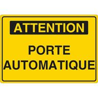 Panneau attention porte automatique