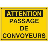 Panneau attention passage de convoyeurs