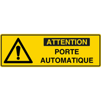 Panneau pictogramme attention porte automatique