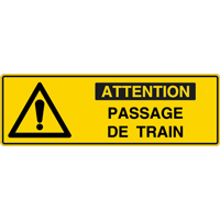 Panneau pictogramme attention passage de train