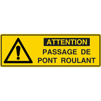 Panneau pictogramme attention passage pont roulant