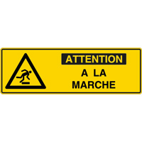 Panneau pictogramme attention à la marche