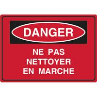 Panneau danger ne pas nettoyer en marche