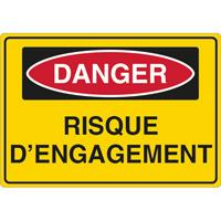 Panneau danger risque d'engagement