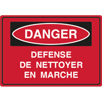 Panneau danger défense de nettoyer en marche