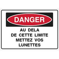Panneau danger au delà de cette limite portez vos lunettes