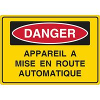 Panneau danger appareil à mise en route automatique