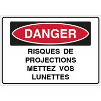 Panneau danger risque projections mettez vos lunettes