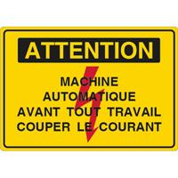 Panneau attention machine automatique couper le courant