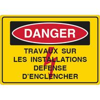 Panneau danger travaux sur les installations