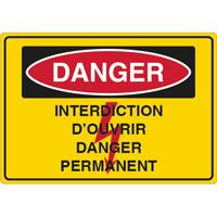 Panneau danger interdiction d'ouvrir