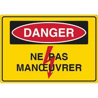 Panneau danger ne pas manoeuvrer