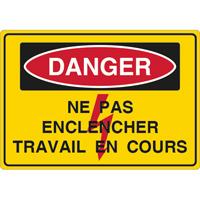 Panneau danger ne pas enclencher travail en cours