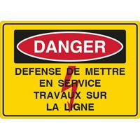 Panneau danger défense de mettre en service