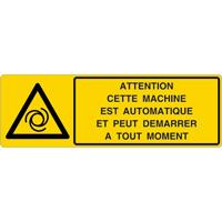 Panneau horizontal attention cette machine est automatique