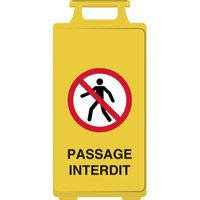 Chevalet de signalisation passage interdit