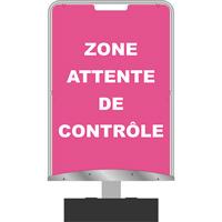 Panneau d'information zone attente de contrôle